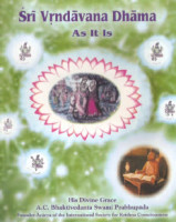 Vrndavana Dhama As It Is