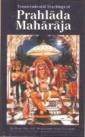 Transcendental Teachings of Prahlada